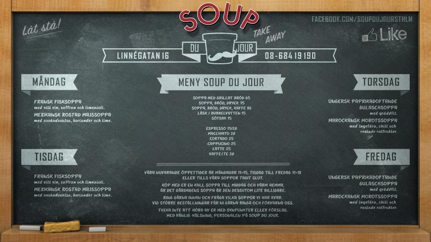 Soup Du Jour - Meny